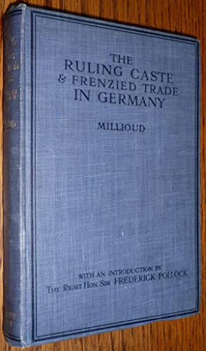 The Ruling Caste and Frenzied Trade in Germany: Maurice Millioud