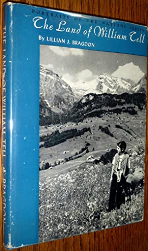 The Land of William Tell (Portraits of the Nations Series): Lillian J. Bragdon