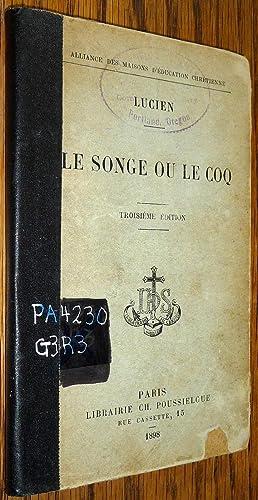 Le Songe ou Le Coq: Texte Grec: Lucien; M. L'Abbe