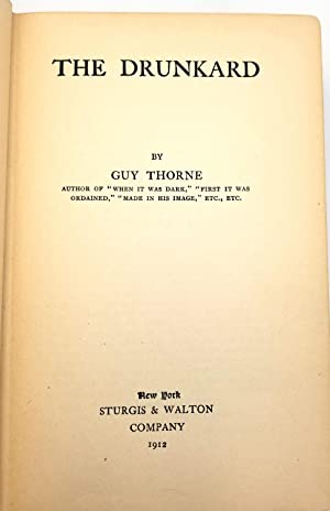 The Drunkard: Guy Thorne
