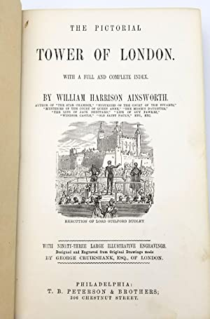 The Pictorial Tower of London: William Harrison Ainsworth