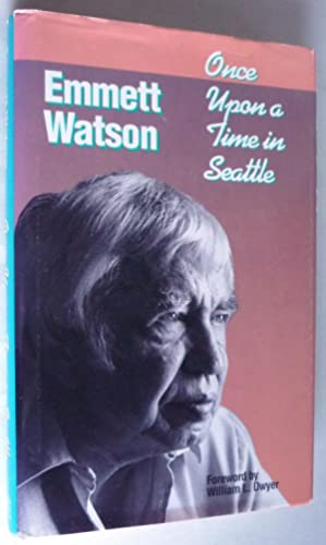 Once Upon a Time in Seattle: Emmett Watson
