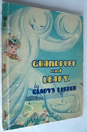Grandpuff and Leafy: Gladys Lister