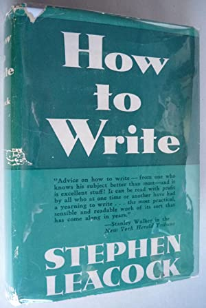 How to Write: Stephen Leacock