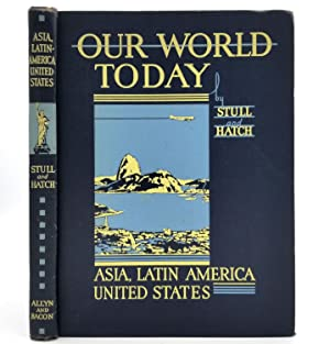 Our World Today: Asia, Latin America, United: De Forest Stull;