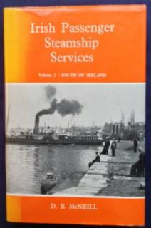 Irish Passenger Steamship Services: Volume 2 -: McNeill, D. B.