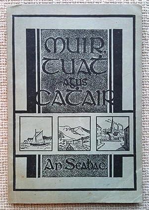Muir, Tuath agus Cathair: Ó Siochfhradha, Pádraig