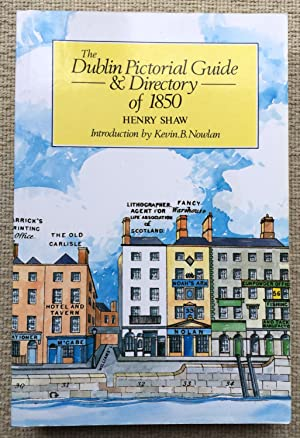 The Dublin Pictorial Guide & Directory of: Shaw, Henry -