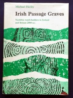 Irish Passage Graves - Neolithic Tomb-Builders in: Herity, Michael