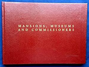 Mansions, Museums and Commissioners - An Architectural: Lincoln, Simon