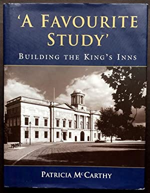 'A Favourite Study' - Building the King's Inns