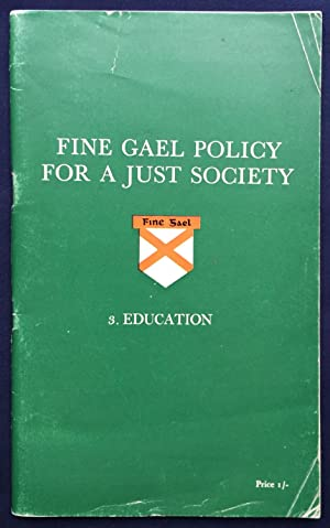 Fine Gael Policy for a Just Society - 3. Education