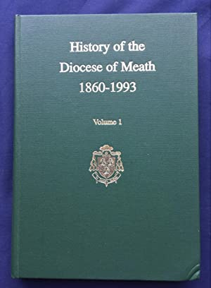 History of the Diocese of Meath 1860-1993 - Index of Priests from the 1700s by Rev. Paul Connell