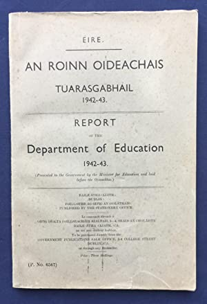 Report of the Department of Education 1942-43. (Presented to the Government by the Department of ...