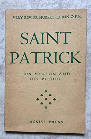 Saint Patrick - His Mission and His Method