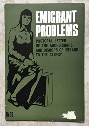 Pastoral Letter of the Archbishops and Bishops of Ireland to the Clergy on Emigrant Problems