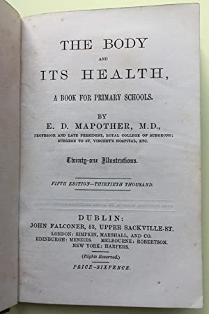The Body and its Health, A Book for Primary Schools. Fifth Edition