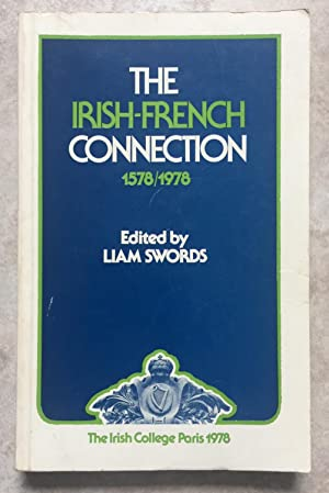 The Irish-French Connection 1578 - 1978