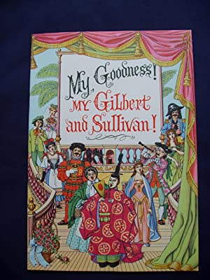 My Goodness! My Gilbert and Sullivan!: Penn, Stanley