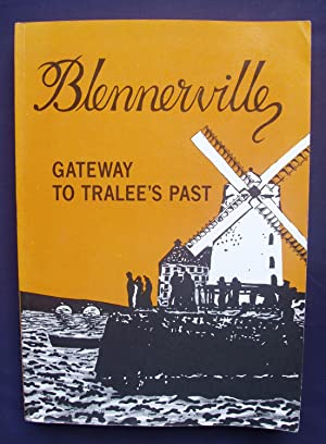 Blennerville : Gateway to Tralee's Past: Kelly, Liam ;