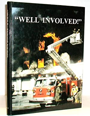 """Well Involved!"""" Memphis, Tennessee Fire Department: Adelman, William T. and Raymond A. Chiozza"""