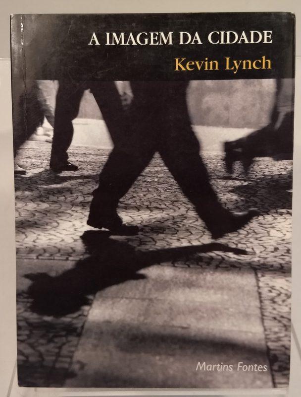 Imagem da Cidade, A - Kevin Lynch