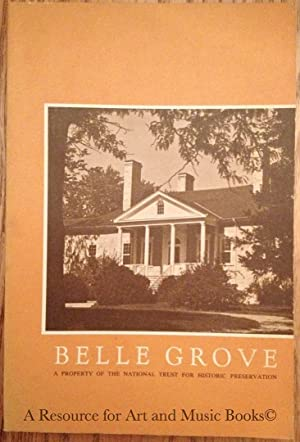 Belle Grove: A Property of the National: Terry Brust Morton