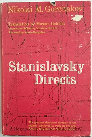 Stanislavsky Directs: Gorchakov, N. M