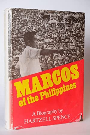 Marcos of the Philippines: A biography: Spence, Hartzell