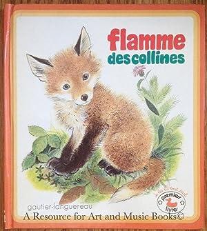 FLAMME DES COLLINES (PREMIERS LIVRES): VERITE, MARCELLE