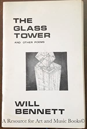 The Glass Tower and Other Poems - Will Bennett - Visuals by Macia Teichman by Will Bennett: Will ...