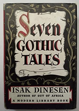 Seven Gothic tales. With an introduction by: Dinesen, Isak