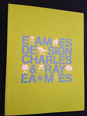 Eames Design: Charles & Ray Eames: Eames, Charles and