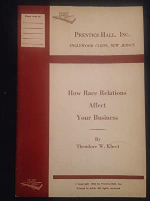 How Race Relations Affect Your Business: African Americana]. Kheel,