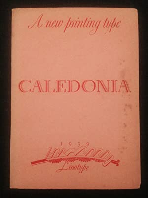 Caledonia: A New Printing Type?