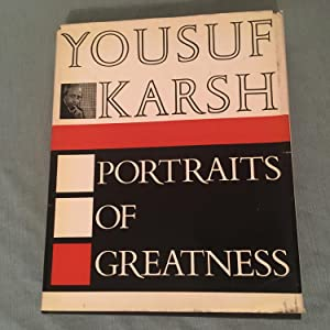 Portraits of Greatness: Karsh, Yousuf, photographer