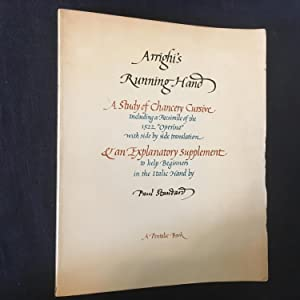 Arrighi s Running Hand: A Study of Chancery Cursive Including a Facsimile of the 1522 Operina wit...