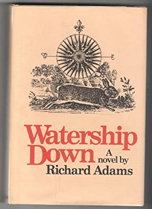 WATERSHIP DOWN.: Adams, Richard.