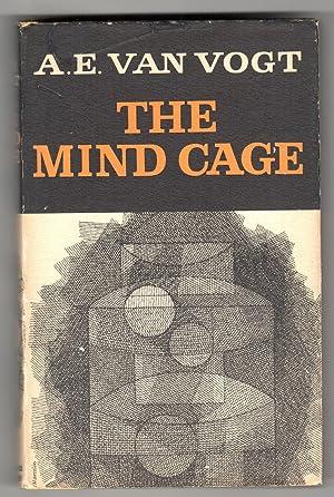 THE MIND CAGE.: Van Vogt, A[lfred] E[lton].
