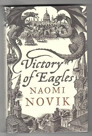 VICTORY OF EAGLES.: Novik, Naomi.