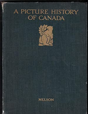 Picture History of Canada: Moore Kathleen McEwen