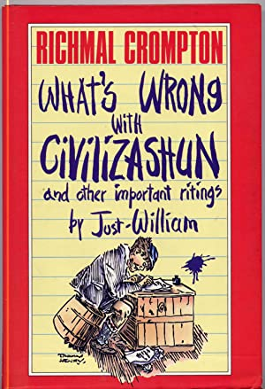 What's Wrong with Civilizashun and Other Important: Crompton Richmal