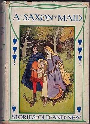 A Saxon Maid: Pollard, Eliza F