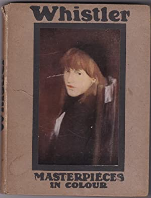 Whistler (Masterpieces in Colour): Wood, T Martin