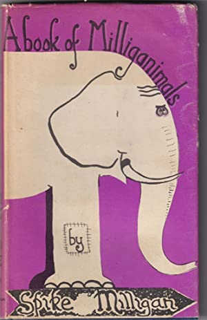 A Book of Milliganimals: Milligan, Spike