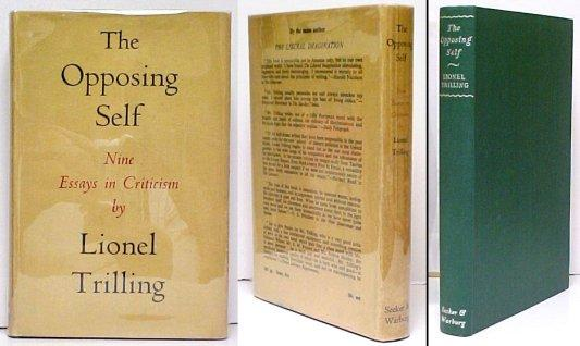 criticism essay in lionel nine opposing self trilling works Back to the future: lionel trilling  the opposing self: nine essays in criticism trilling, lionel--works arnold, matthew (british poet)--works.