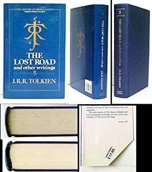 Lost Road and Other Writings. 1st pr in dj.: TOLKIEN, J. R. R.) History of Middle-Earth, volume 5) ...