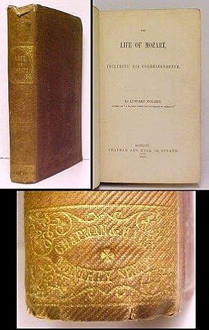 Life of Mozart. 1st UK: MOZART). HOLMES, Edward HOLMES, Edward