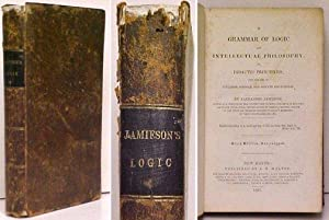 Grammar of Logic and Intellectual Philosophy, on: JAMIESON, Alexander