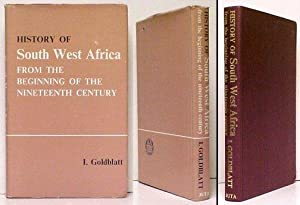 History of South West Africa from the: GOLDBLATT, I.